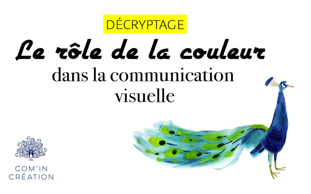 Le rôle de la couleur dans la communication visuelle