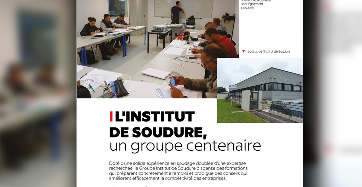 """Extrait de l'article """"L'Institut Soudure, un groupe centenaire"""" par Com'in création pour Le Saint Martinais"""