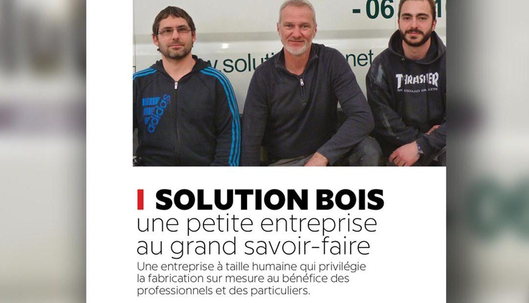 Solution Bois, une petite entreprise au grand savoir faire