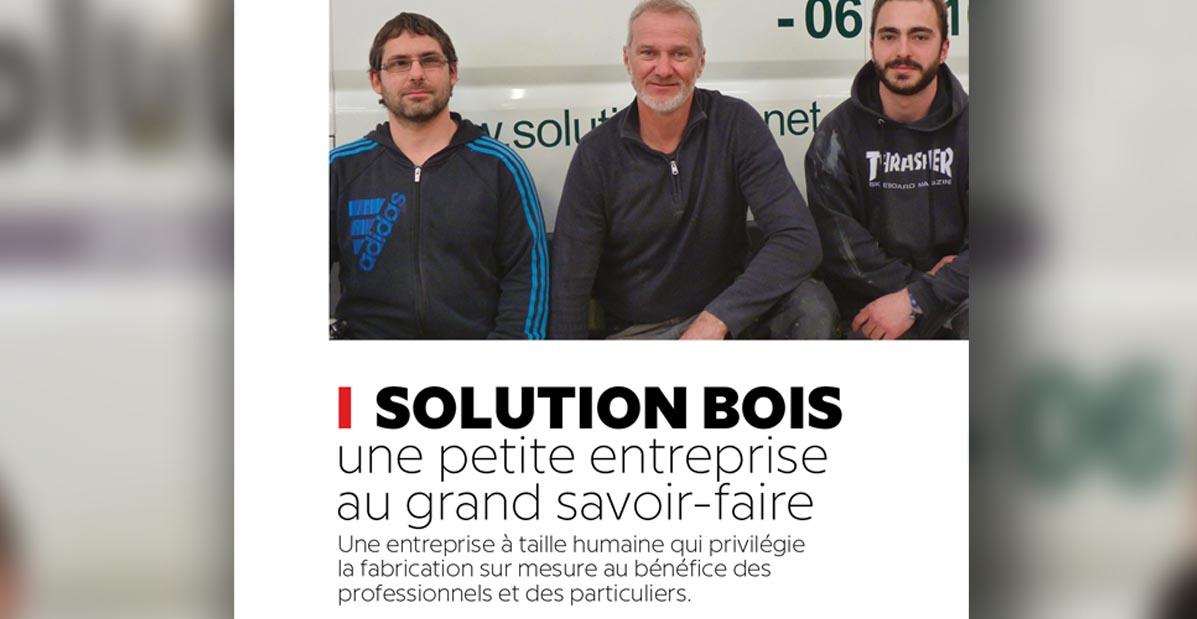 """Estrati de l'aaticle """"Solution Bois, une petite entreprise au grand savoir faire"""" par Com'in création pour Le Saint-Martinais"""