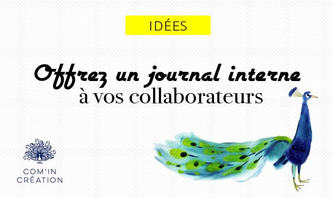 Offrez un journal interne à vos collaborateurs
